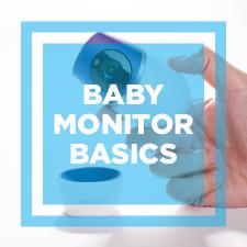 Baby Monitor Basics