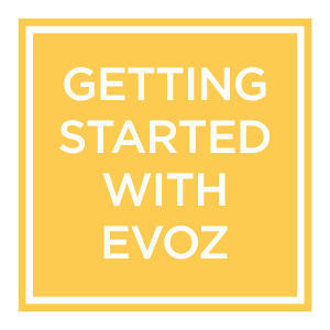 Getting Started with Evoz: first, open the box…